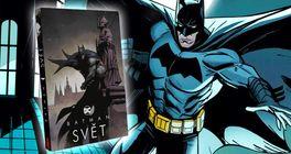 Batman přišel do Česka! Křest antologie Batman: Svět