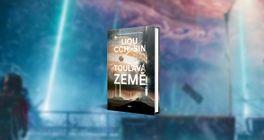 Čínská sci-fi povídková sbírka Toulavá země vyjde v Česku