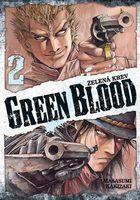 Zelená krev 2