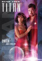 Star Trek Titan: Syntéza