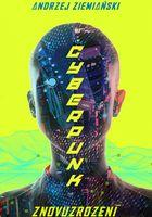Cyberpunk: Znovuzrození