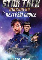 Star Trek Discovery: Nejtěžší chvíle