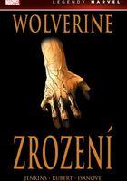 Wolverine: Zrození