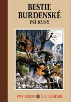 Bestie Burdenské 1: Psí kusy