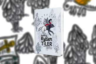 Fantasy pohádka napsaná dětmi ze třetí třídy? To je Statočný rytier Tiler