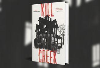 Horor Kill Creek čtenáře zavede do strašidelného domu uprostřed kansaské pustiny