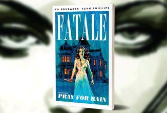 Nikolas Lash pokračuje v pátrání v komiksu Fatale 4: Modlitba za déšť