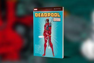 Deadpool: Klasické příběhy, aneb komiksové počátky oblíbeného užvaněného mutanta