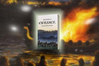 Druhá část české historické fikce Ewraker na Startovači