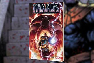 Šílený Titán Thanos se vrací v novém komiksovém svazku Thanos vítězí