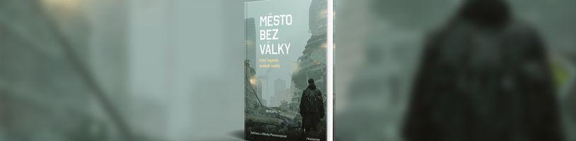 Postapo román Město bez války potěší fanoušky série Metro 2033