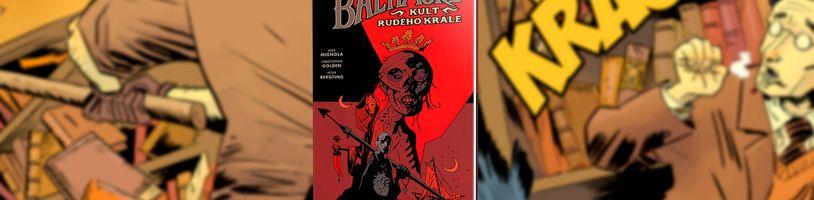Lord Baltimore na výpravě za zničením Rudého krále v komiksu Baltimore 6