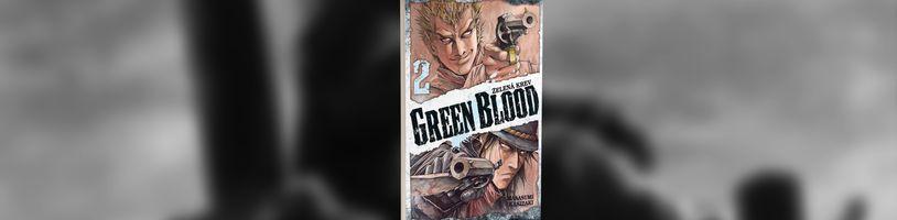 Druhý díl westernové mangy Green Blood - Zelená krev vyjde po 2 měsíčním odkladu