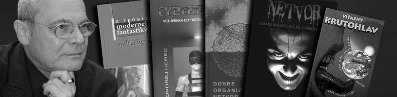 Svet opustil velikán československej fantastiky Ondrej Herec