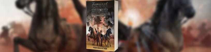 Husaři musí porazit prastaré zlo, které sami vyvolali v neobvyklém českém fantasy románu