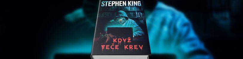 Když teče krev, sbírka doposud nezveřejněných novel Stephena Kinga