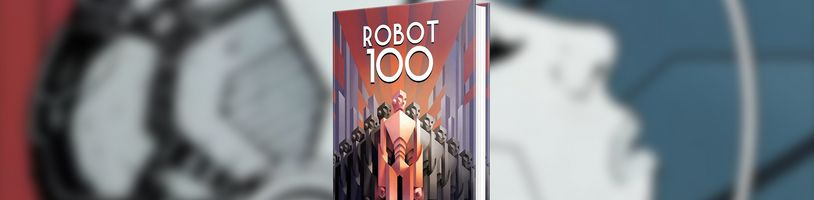 ROBOT100, povídková antologie ke 100. výročí R.U.R.