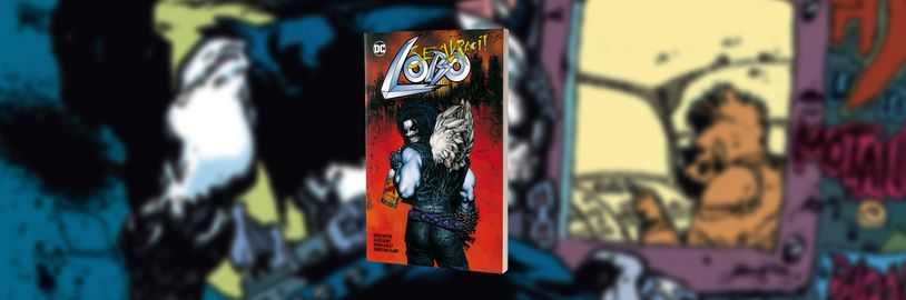 DC antihrdina Lobo se (z)vrací