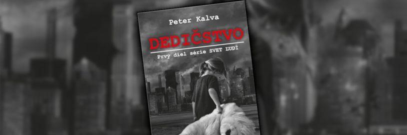 Sci-fi román Dedičstvo od Petra Kalvu sa snaží zaujať hrôzami po apokalypse