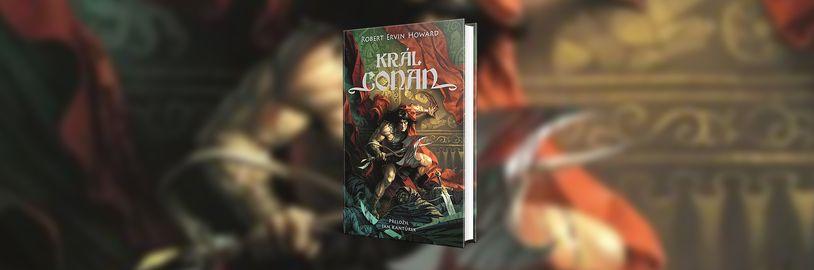Nová sbírka Král Conan nabídne tři legendární příběhy Barbara Conana s revidovaným překladem