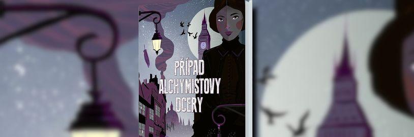 """Román """"Případ alchymistovy dcery"""" dýcha viktoriánskou érou a mysterióznou zápletkou"""