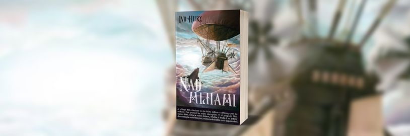 Český román Nad mlhami nabídne neobvyklý steampunkový svět
