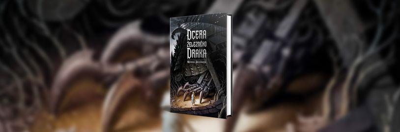 Dcera železného draka, převratný román spojující dark fantasy a kyberpunk